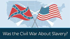 Irrefutable Proof The Civil War Was About Slavery